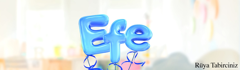 İsmet Efe isminin anlamı