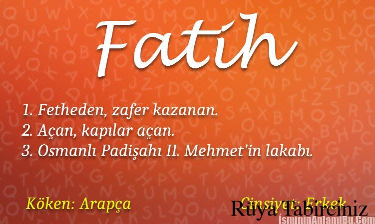 Muhammed Fatih isminin anlamı