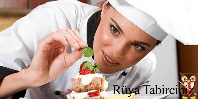 Rüyada aşçı görmek