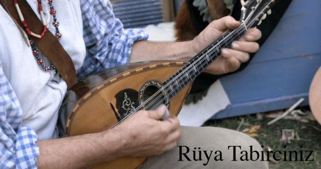 Rüyada mandolin çalmak