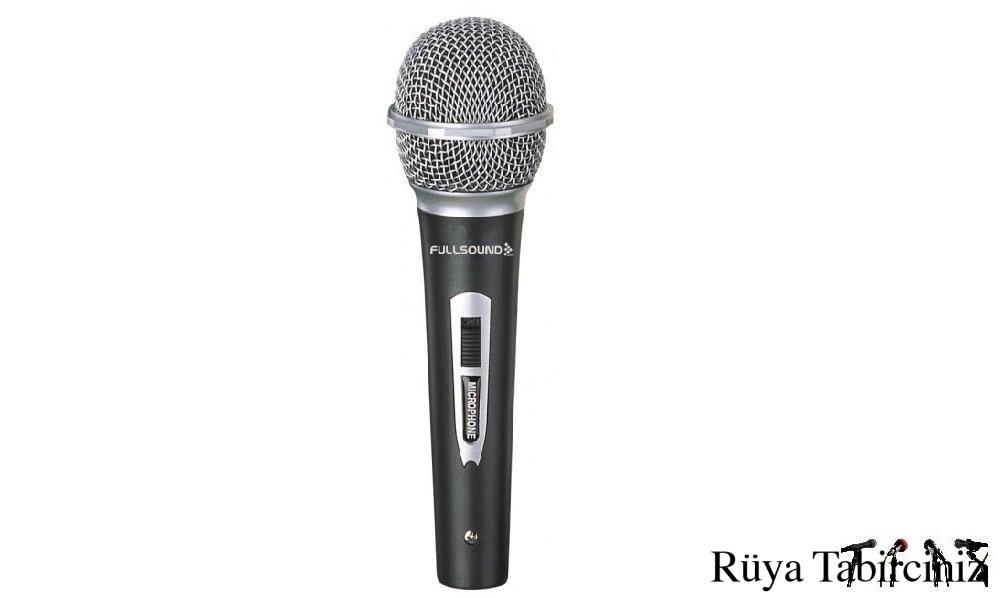 Rüyada mikrofon görmek