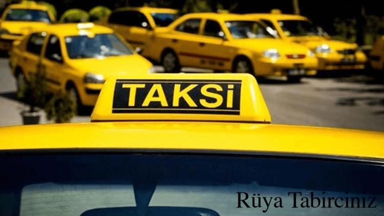 Rüyada taksi görmek