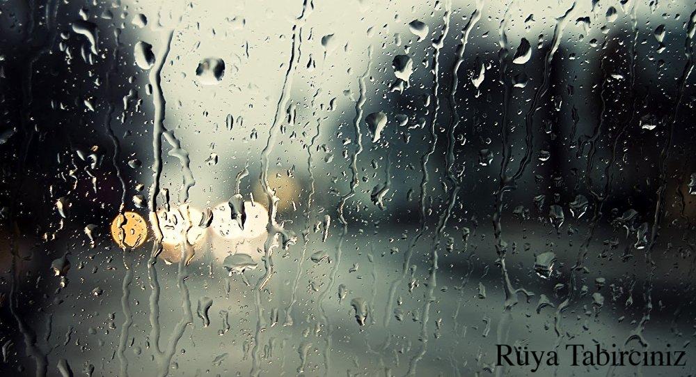 Rüyada yağmur görmek