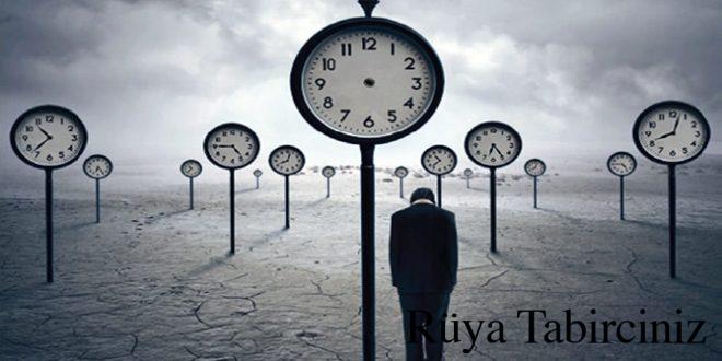 Rüyada zaman görmek